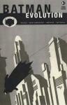 Batman: Evolution - Greg Rucka, Shawn Martinbrough, Steve Mitchell