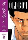 Old Boy, Vol. 3 - Garon Tsuchiya, Nobuaki Minegishi, Kumar Sivasubramanian