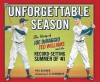 The Unforgettable Season: Joe DiMaggio, Ted Williams and the Record-Setting Summer of1941 - Phil Bildner, S. Schindler, S.D. Schindler