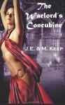 The Warlord's Concubine - J.E. Keep, M. Keep