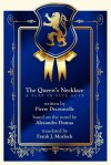 The Queen's Necklace: A Play in Five Acts - Pierre Decourcelle, Frank J. Morlock