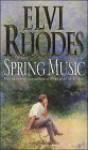 Spring Music - Elvi Rhodes
