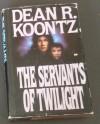 Servants of Twilight - Dean R. Koontz