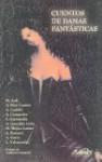 Cuentos de Damas Fantasticas - Max Aub, Adolfo Bioy Casares