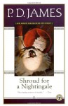 Shroud for a Nightingale - P.D. James