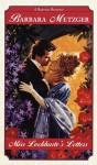 Miss Lockharte's Letters (Regency Romance) - Barbara Metzger