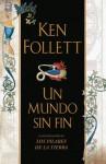 Un mundo sin fin - Ken Follett