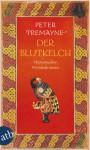 Der Blutkelch (Sister Fidelma, #21) - Peter Tremayne