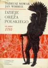 Dzieje oręża polskiego do roku 1793 - Tadeusz Nowak, Jan Wimmer
