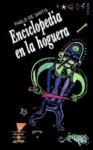 Enciclopedia En La Hoguera - Pablo De Santis