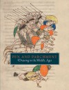 Pen and Parchment: Drawing in the Middle Ages - Melanie Holcomb, Lisa Bessette, Barbara Drake Boehm, Evelyn M. Cohen