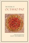 The Poems of Octavio Paz - Octavio Paz, Eliot Weinberger