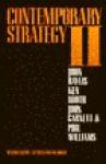 Contemporary Strategy Vol. 2 - John Baylis, Ken Booth, Phil Williams, John Garnett