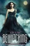 Bewitching - Alex Flinn