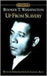Up from Slavery - Booker T. Washington, Ishmael Reed
