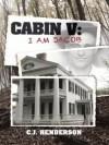 Cabin V - I am Jacob (The Cabin Series) - CJ Henderson