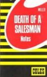 Coles Notes Death of a Salesman - Coles Notes, Arthur Miller