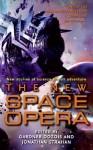 The New Space Opera - Gardner R. Dozois, Jonathan Strahan
