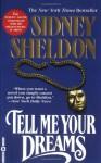 Tell Me Your Dreams - Sidney Sheldon