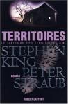 Territoires (Le talisman des territoires t.2) - Bernard Cohen, Peter Straub, Stephen King