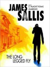The Long-Legged Fly: Lew Griffin Series, Book 1 (MP3 Book) - James Sallis, G. Valmont Thomas