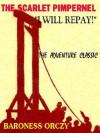 I Will Repay (The Scarlet Pimpernel) - Emmuska Orczy