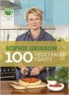 100 Vegetarian Feasts - Sophie Grigson
