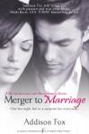 Merger to Marriage - Addison Fox