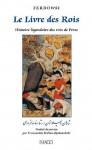 Le Livre des Rois (IMAGO (EDITIONS) (French Edition) - Abolqasem Ferdowsi