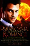 The Mammoth Book of Paranormal Romance - Holly Lisle, Sherrilyn Kenyon, Kelley Armstrong, Carrie Vaughn, Ilona Andrews, Maria V. Snyder, Cheyenne McCray, Mary Jo Putney, Alyssa Day, Michelle Rowen, Jean Johnson, Sara Mackenzie, Anya Bast, Allyson James, Trisha Telep, C.T. Adams, Cathy Clamp, Catherine Mulvany, Ev