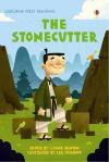 The Stonecutter: A Folktale from Japan - Lynne Benton, Lee Cosgrove