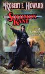 Solomon Kane (Solomon Kane #1) - Robert E. Howard, Ramsey Campbell