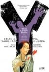 Y: The Last Man - The Deluxe Edition Book Four - Brian K. Vaughan, Pia Guerra, Goran Sudžuka, José Marzán Jr., Clem Robins