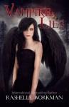 Vampire Lies - RaShelle Workman