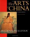 The Arts of China - Michael Sullivan
