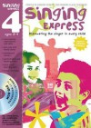 Singing Express 4: Complete Singing Scheme for Primary Class Teachers - Ana Sanderson