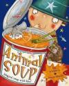 Animal Soup - Ian Whybrow, Teresa Murfin