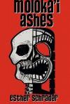 Moloka'i Ashes - Esther Schrader