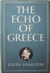 The Echo of Greece - Edith Hamilton