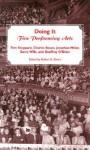 Doing It: Five Performing Arts - Robert B. Silvers, Tom Stoppard, Charles Rosen