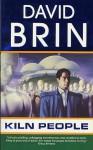 Kiln People - David Brin