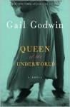 Queen of the Underworld - Gail Godwin