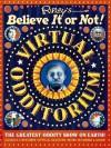 Ripley's Believe It or Not! Virtual Odditorium - Katherine A. Gleason, Catherine Nichols