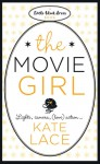 The Movie Girl - Kate Lace