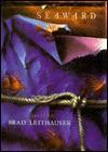 Seaward - Brad Leithauser