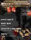 Necrotic Tissue, Issue #3 - R. Scott McCoy, Paige McCoy, John Chabot, Paul Ingrassia, Steve Calvert, Steve Mazey, Douglas R. Burchill, Lida Broadhurst, Lily Thomas, Cynthia Darling, Jon Eastwood, Curtis LeMay, Sajid Latif, M.A. Korenblum, Natalie L. Sin, Trista K. Robichaud, Barton Paul Levenson, Ch