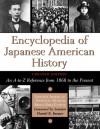 Ency of Japanese American History, Updated Edition - Calif.) Japanese American National Museum (Los Angeles, Japanese-American National Museum, Daniel K. Inouye, Japanese American National Muse, Brian Niiya, Gary Y. Okihiro