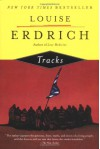 Tracks - Louise Erdrich