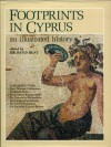 Footprints in Cyprus: An Illustrated History - David Hunt