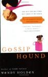 Gossip Hound - Wendy Holden